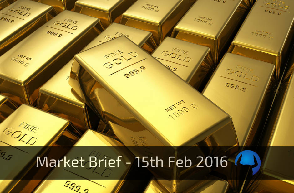 Market Brief – Monday 15th February 2016
