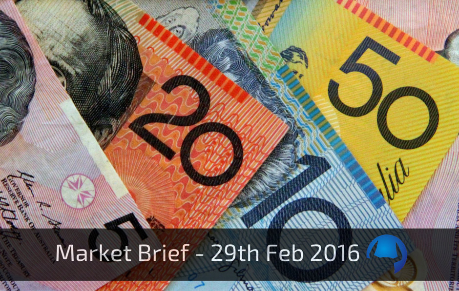 Market Brief – Monday 29th Feb 2016