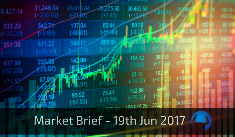 Trade View Market Brief - 19th June 2017