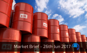 Trade View Market Brief - 26th June 2017