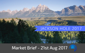 Trade View Market Brief - 21st August 2017