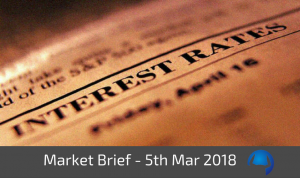 Trade View Market Brief - Monday 5th March 2018