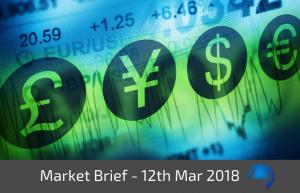 Trade View Market Brief - 12th March 2018