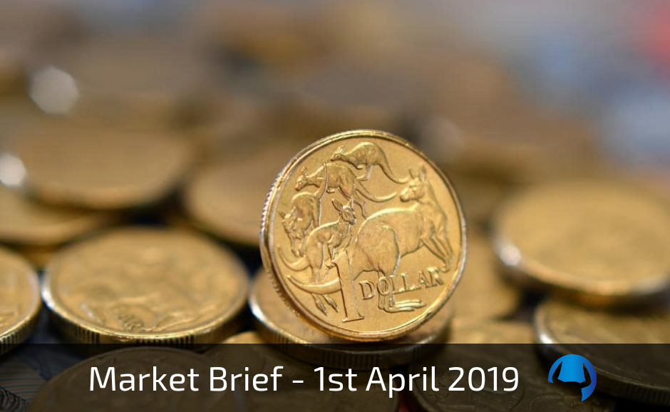 Market Brief – Monday 1st April 2019