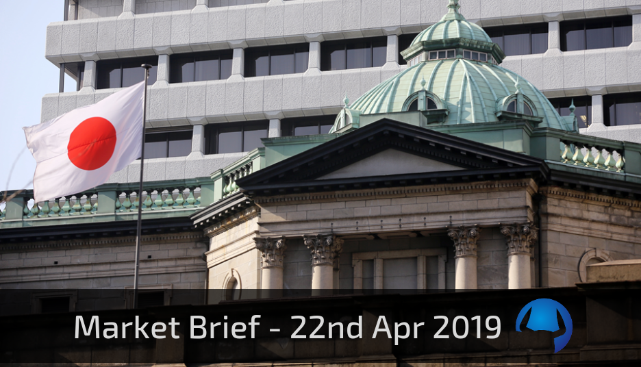 Market Brief – Monday 22nd April 2019