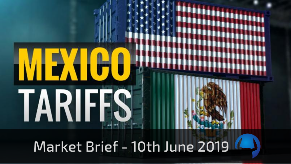 Market Brief – Monday 10th June 2019