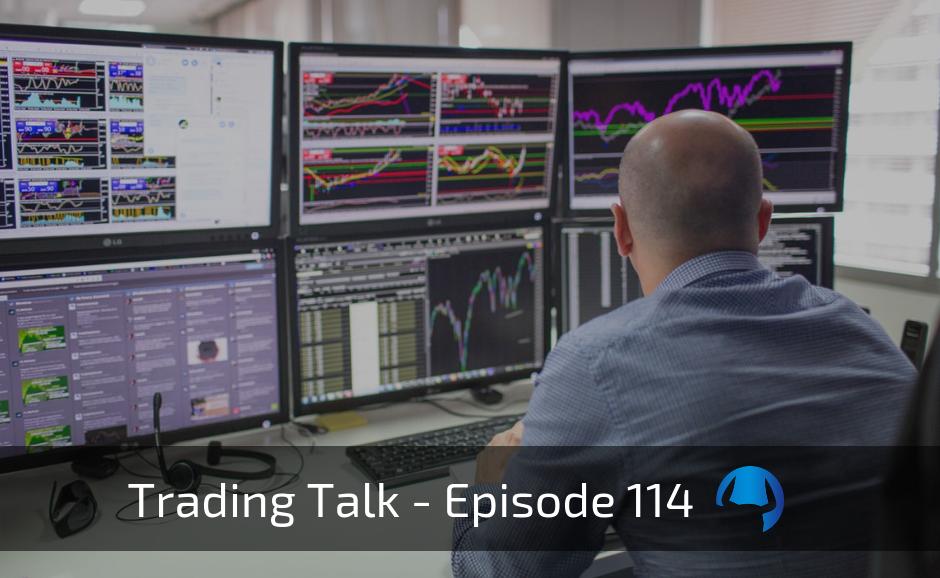 Trading Talk Episode 114 – Fixed Dollar Risk